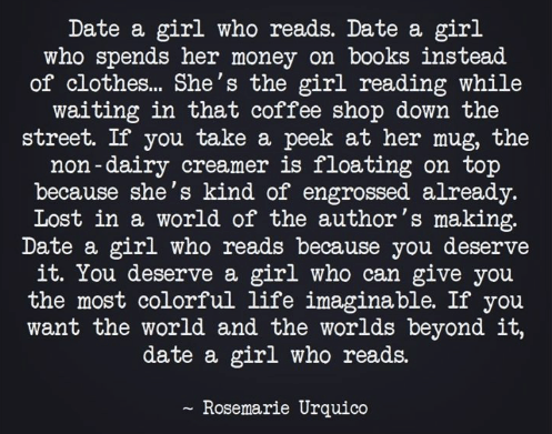 """A graphic image of several lines from the poem """"Date a Girl Who Reads"""" by Rosemarie Urquico."""